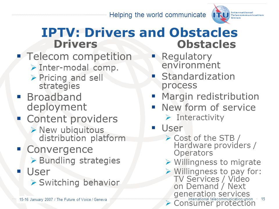 IPTV: Drivers and Obstacles