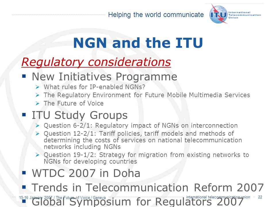 NGN and the ITU Regulatory considerations New Initiatives Programme