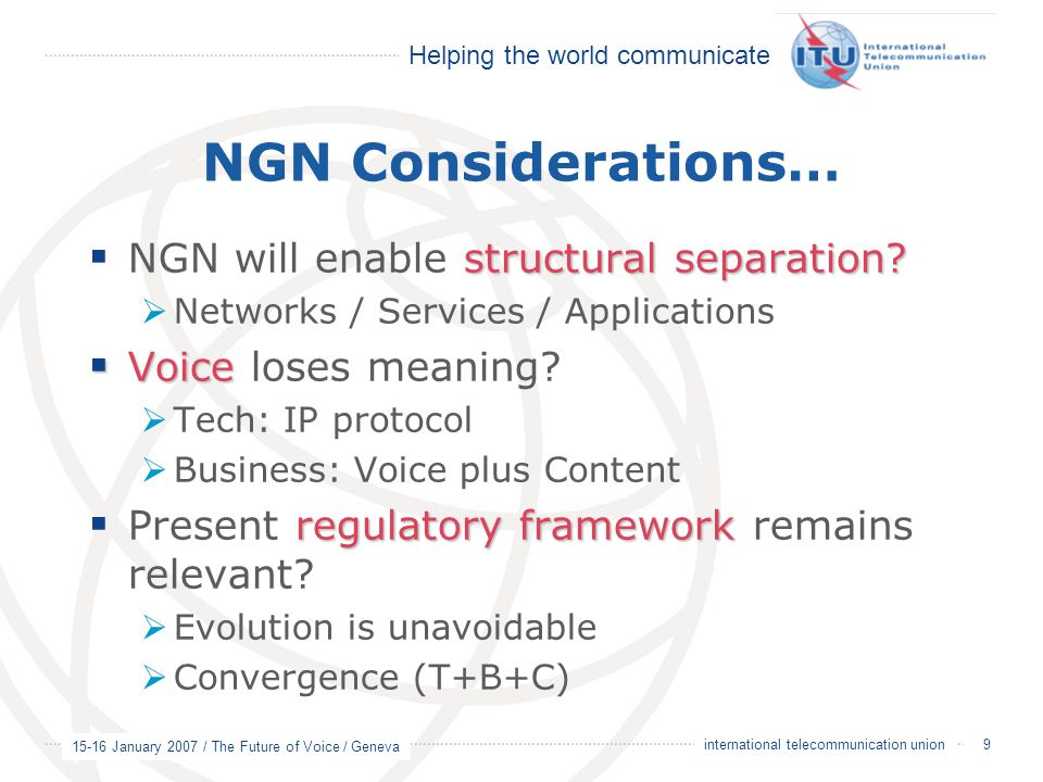 NGN Considerations… NGN will enable structural separation