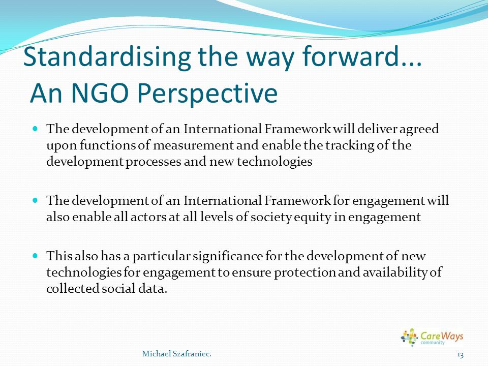 Standardising the way forward... An NGO Perspective