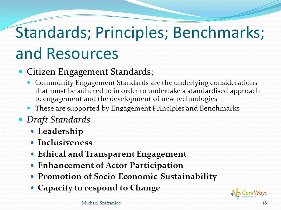 Standards; Principles; Benchmarks; and Resources