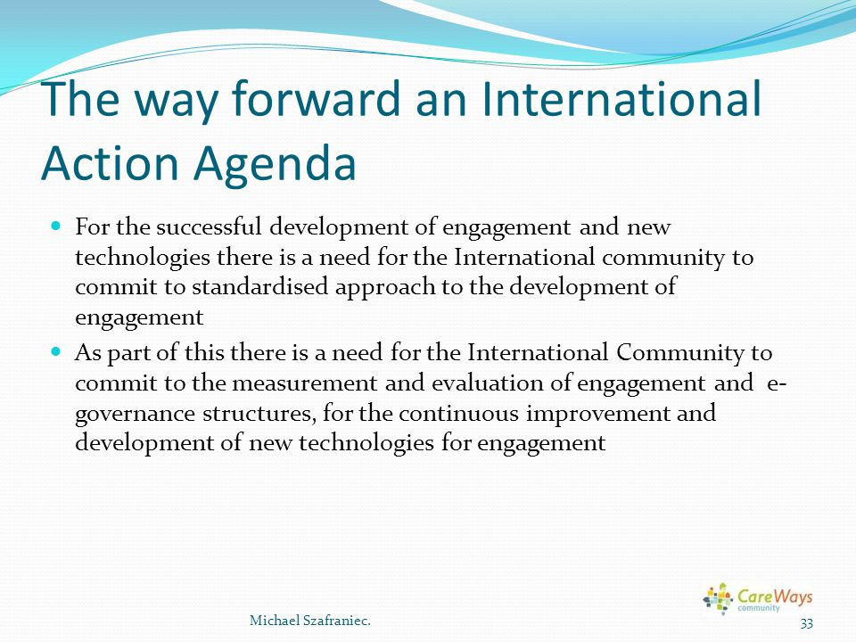 The way forward an International Action Agenda
