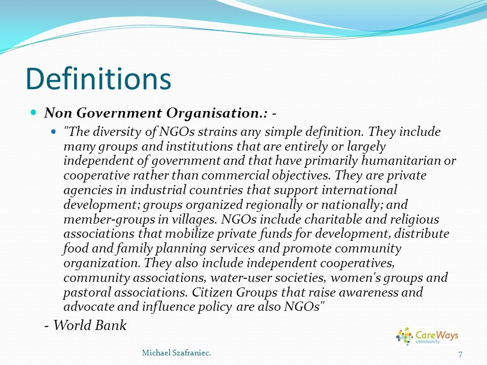 Definitions Non Government Organisation.: - - World Bank