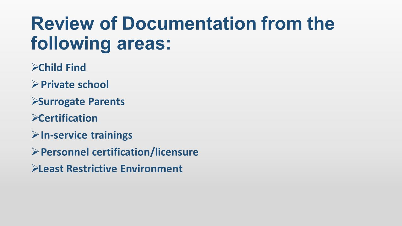 Review of Documentation from the following areas:
