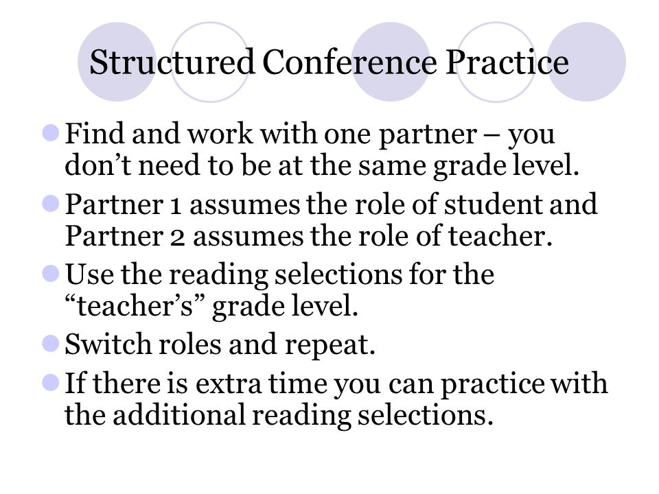 Structured Conference Practice