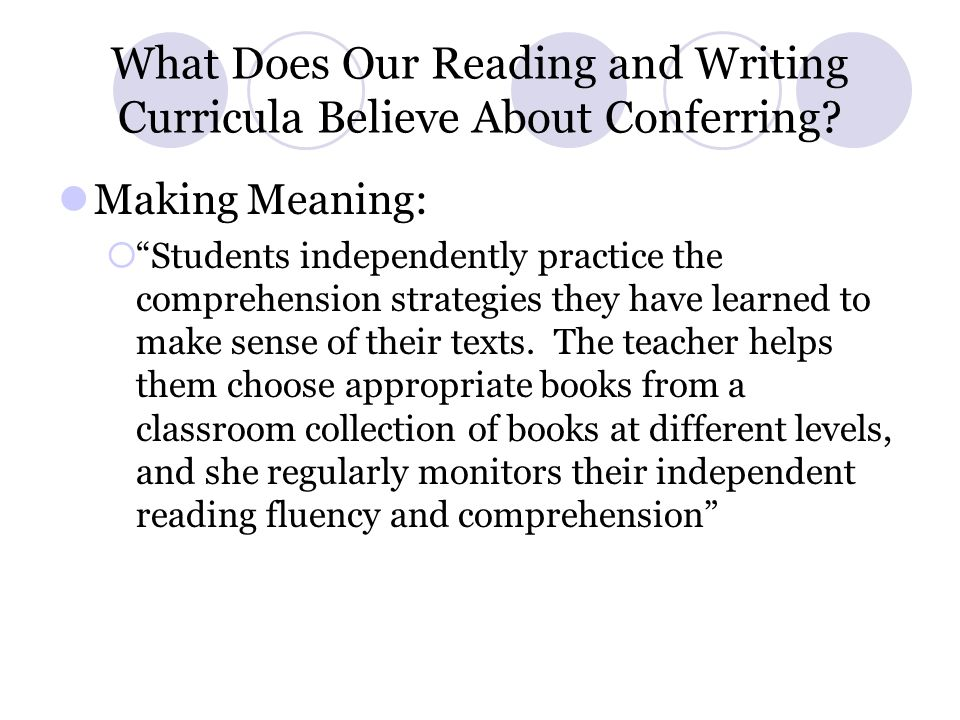 What Does Our Reading and Writing Curricula Believe About Conferring