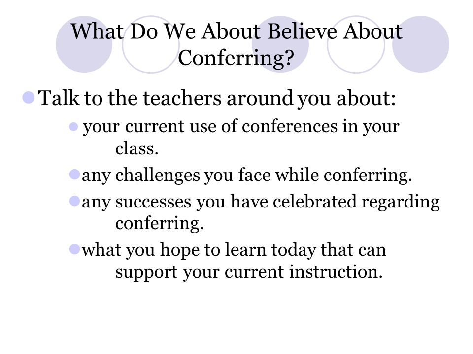 What Do We About Believe About Conferring