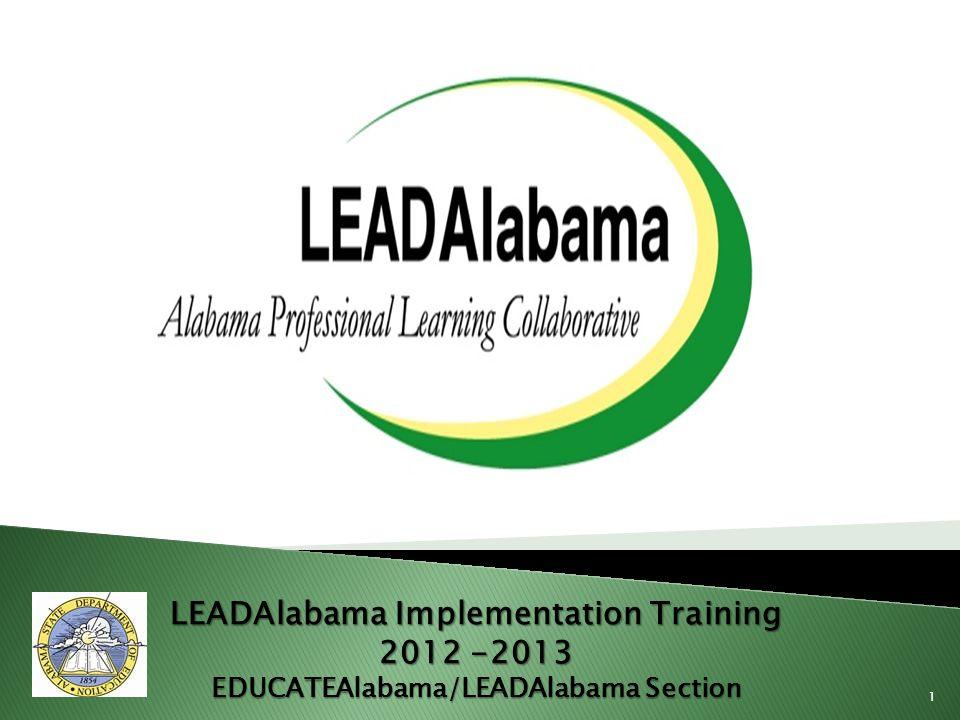 LEADAlabama Implementation Training EDUCATEAlabama/LEADAlabama Section