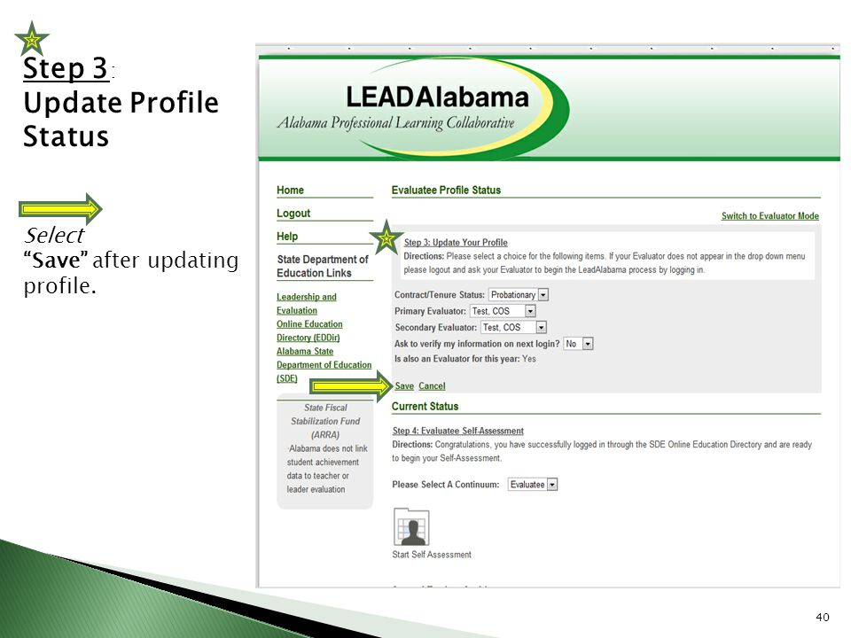 Step 3: Update Profile Status Select Save after updating profile.