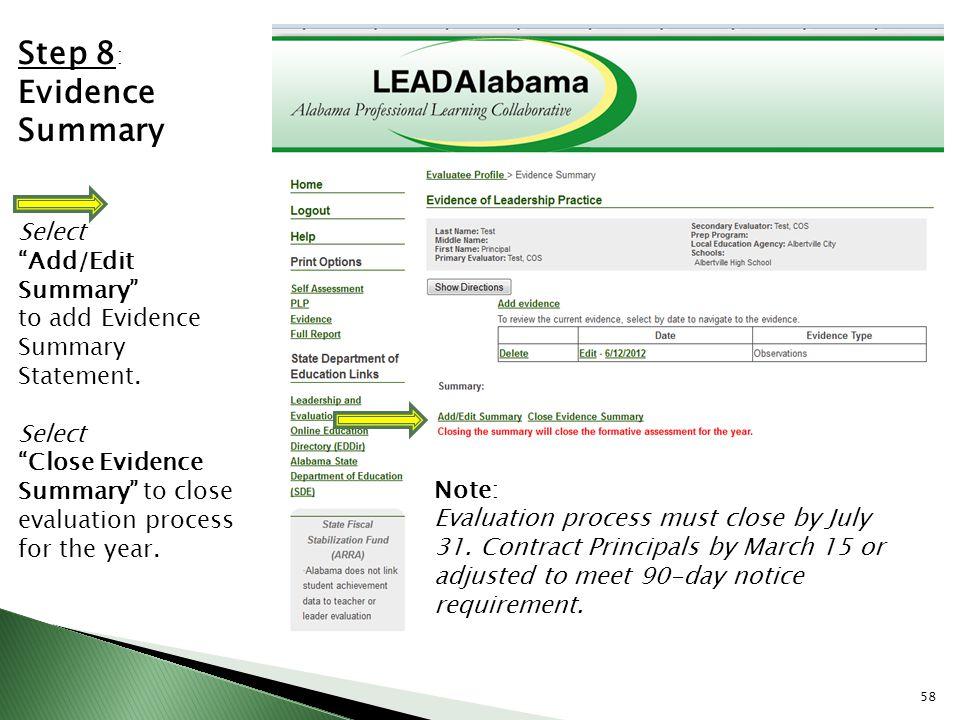 Step 8: Evidence Summary Select Add/Edit Summary