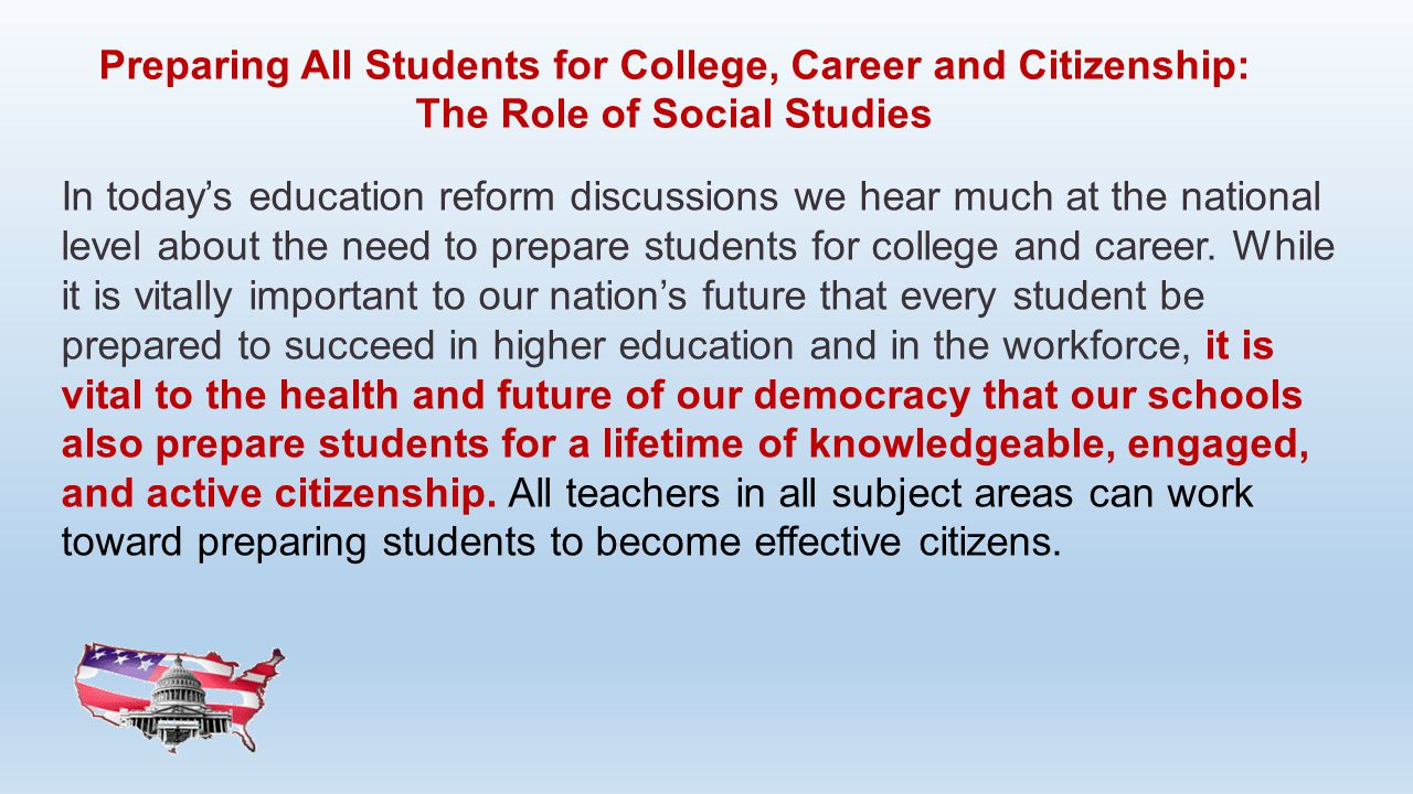 Preparing All Students for College, Career and Citizenship: