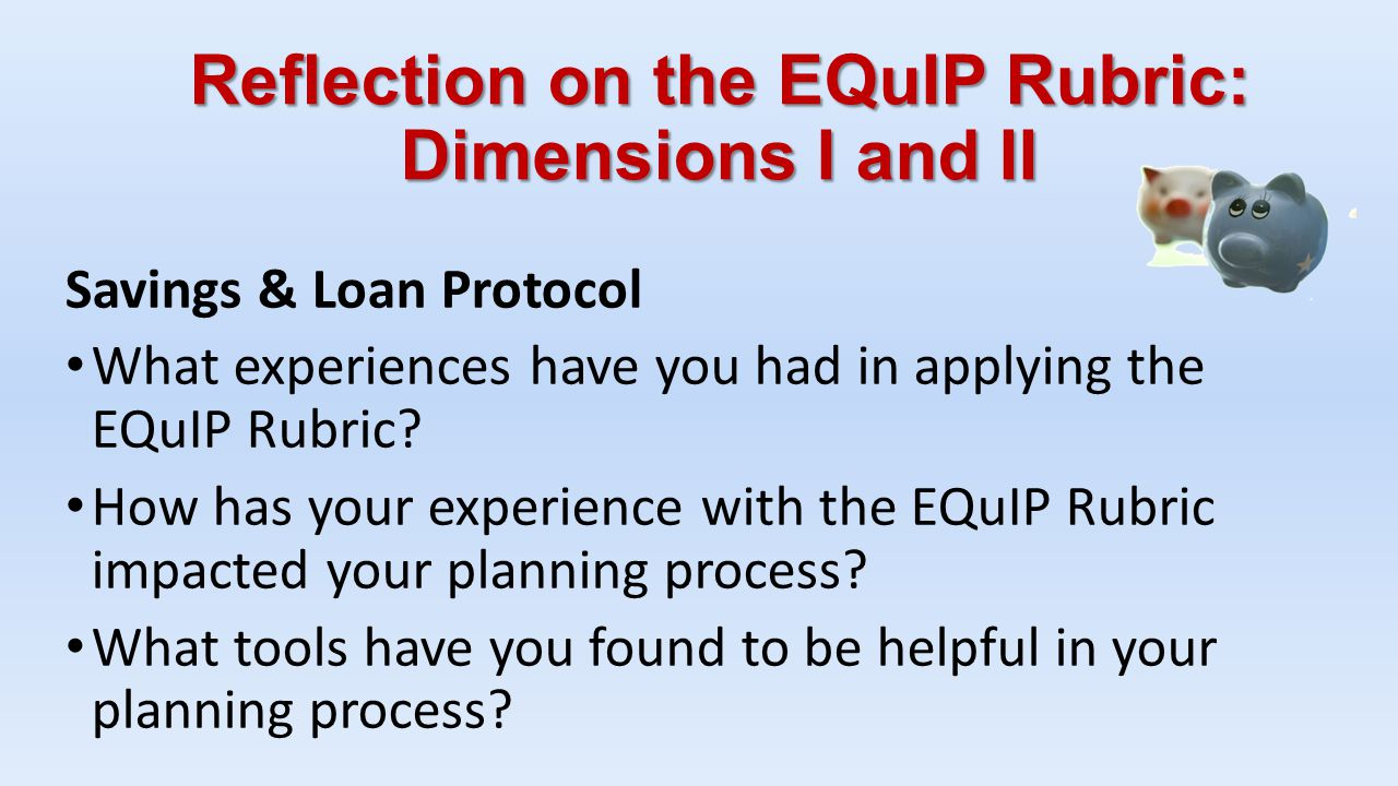 Reflection on the EQuIP Rubric: Dimensions I and II