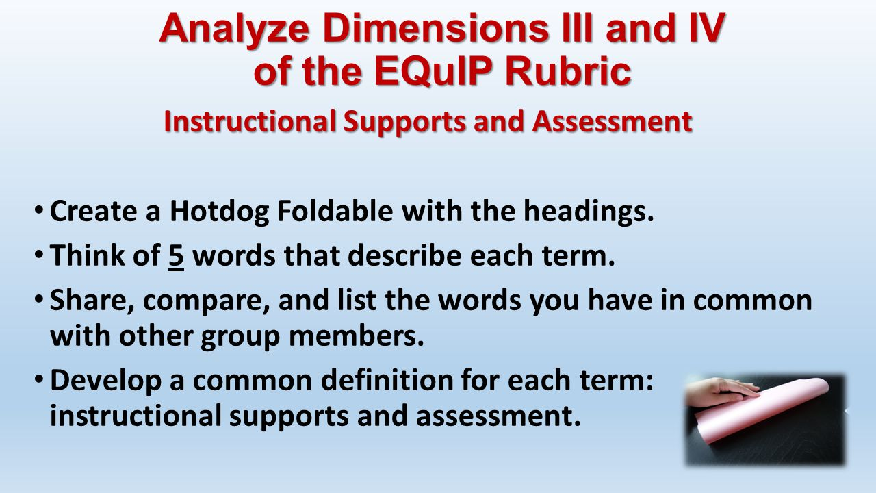 Analyze Dimensions III and IV of the EQuIP Rubric