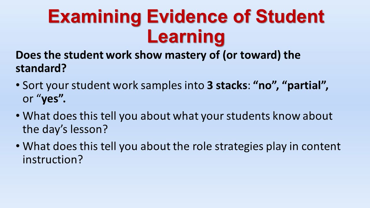 Examining Evidence of Student Learning