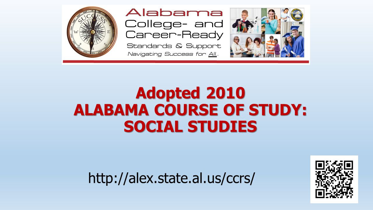 Adopted 2010 ALABAMA COURSE OF STUDY: SOCIAL STUDIES
