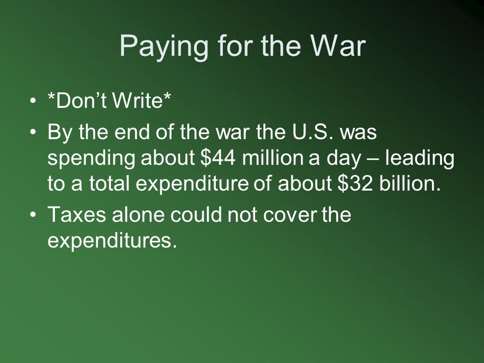 Paying for the War *Don't Write*