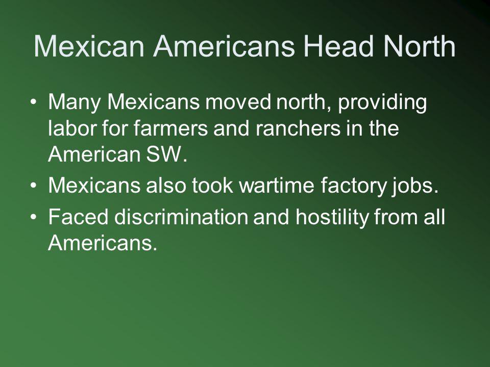 Mexican Americans Head North