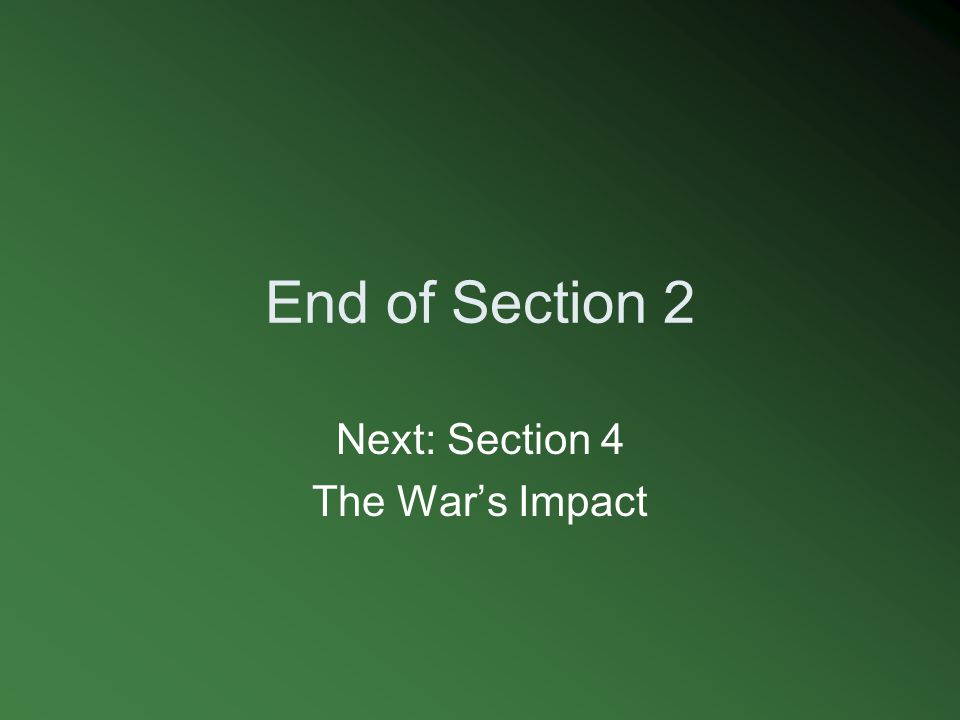 Next: Section 4 The War's Impact