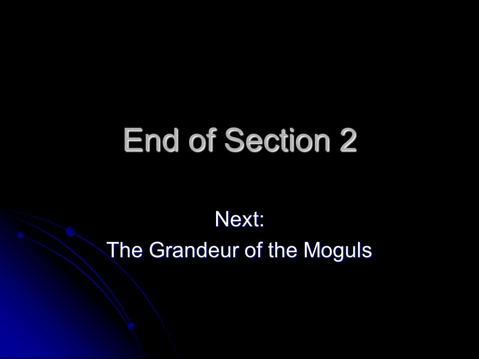 Next: The Grandeur of the Moguls