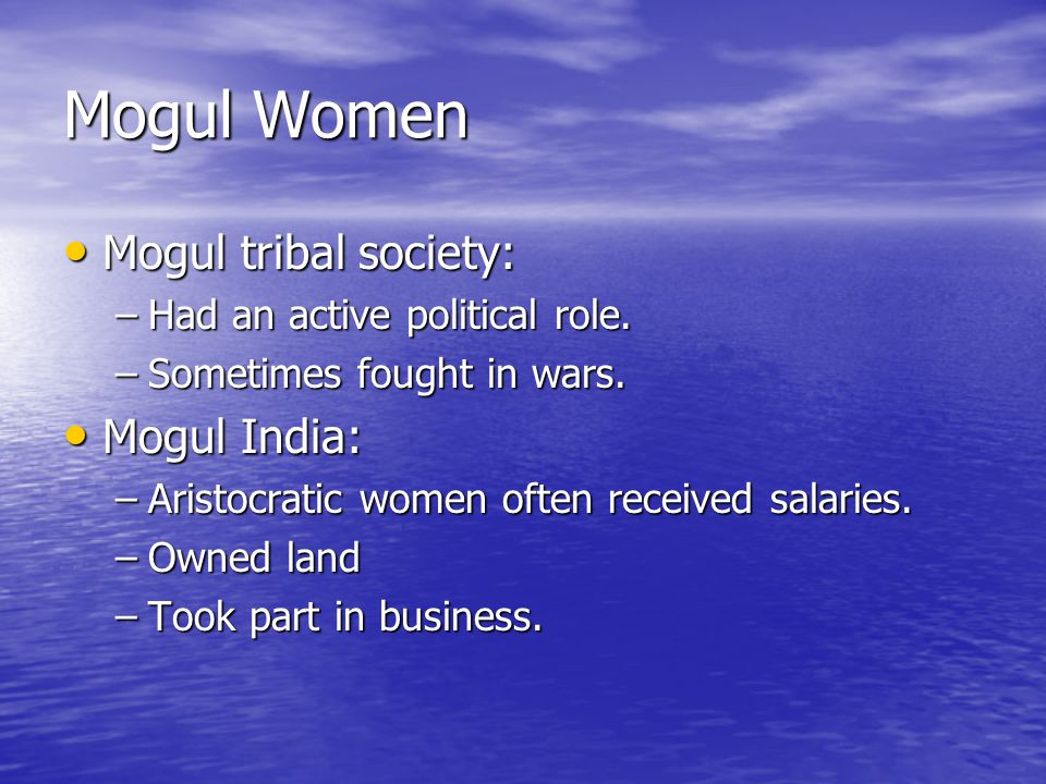 Mogul Women Mogul tribal society: Mogul India: