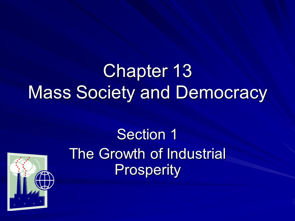 Chapter 13 Mass Society and Democracy