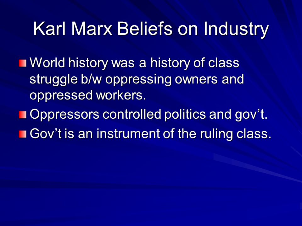 Karl Marx Beliefs on Industry
