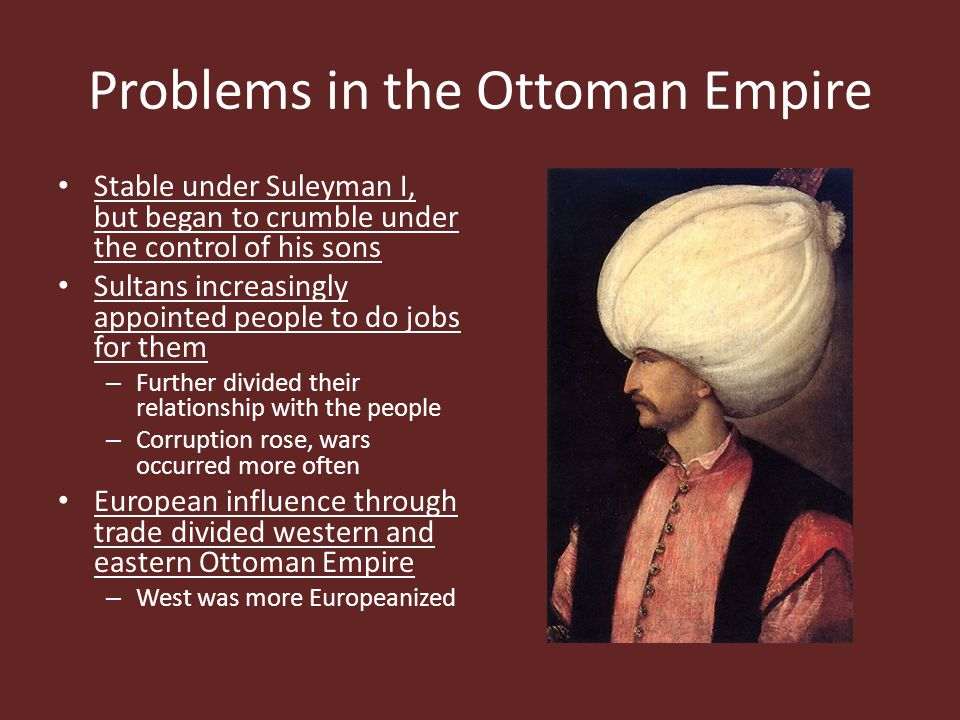 Problems in the Ottoman Empire