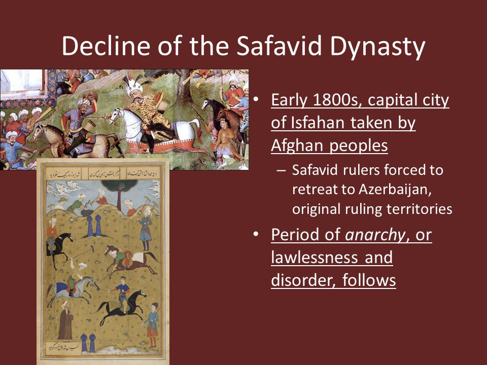 Decline of the Safavid Dynasty