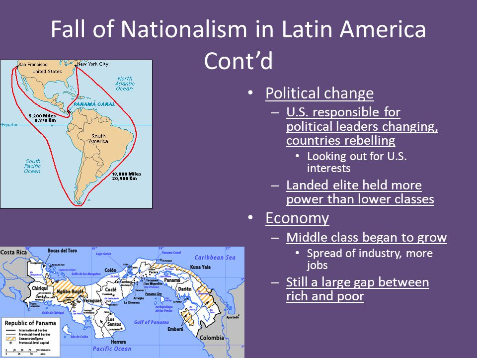 Fall of Nationalism in Latin America Cont'd