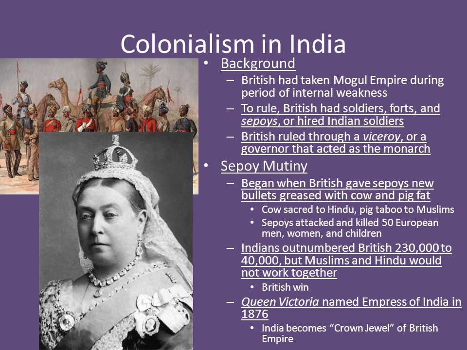 Colonialism in India Background Sepoy Mutiny