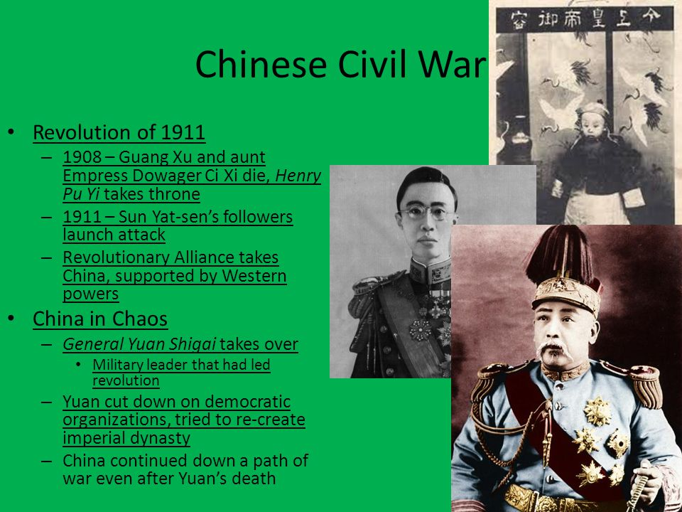 Chinese Civil War Revolution of 1911 China in Chaos