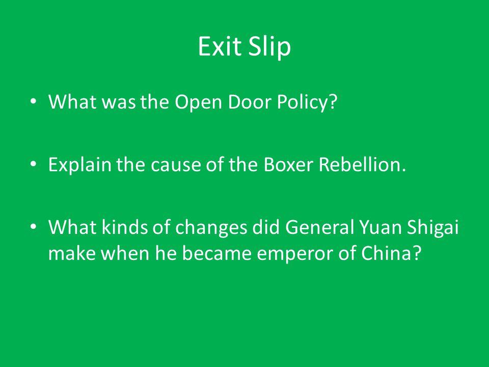 Exit Slip What was the Open Door Policy