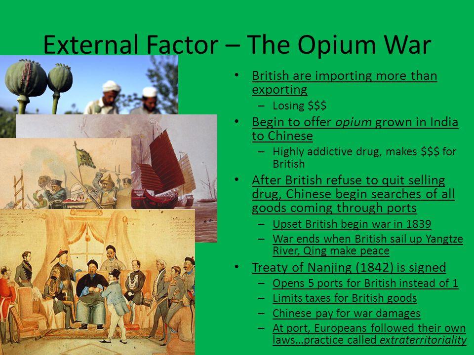 External Factor – The Opium War