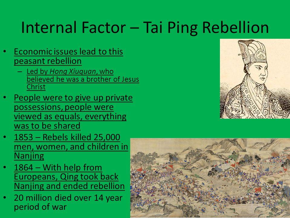 Internal Factor – Tai Ping Rebellion