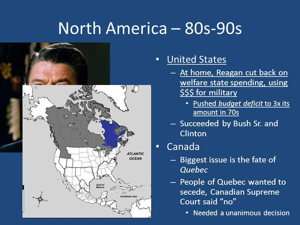 North America – 80s-90s United States Canada