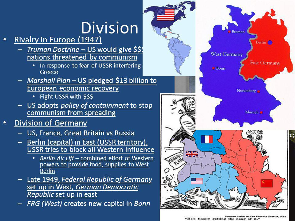 Division of Powers Rivalry in Europe (1947) Division of Germany