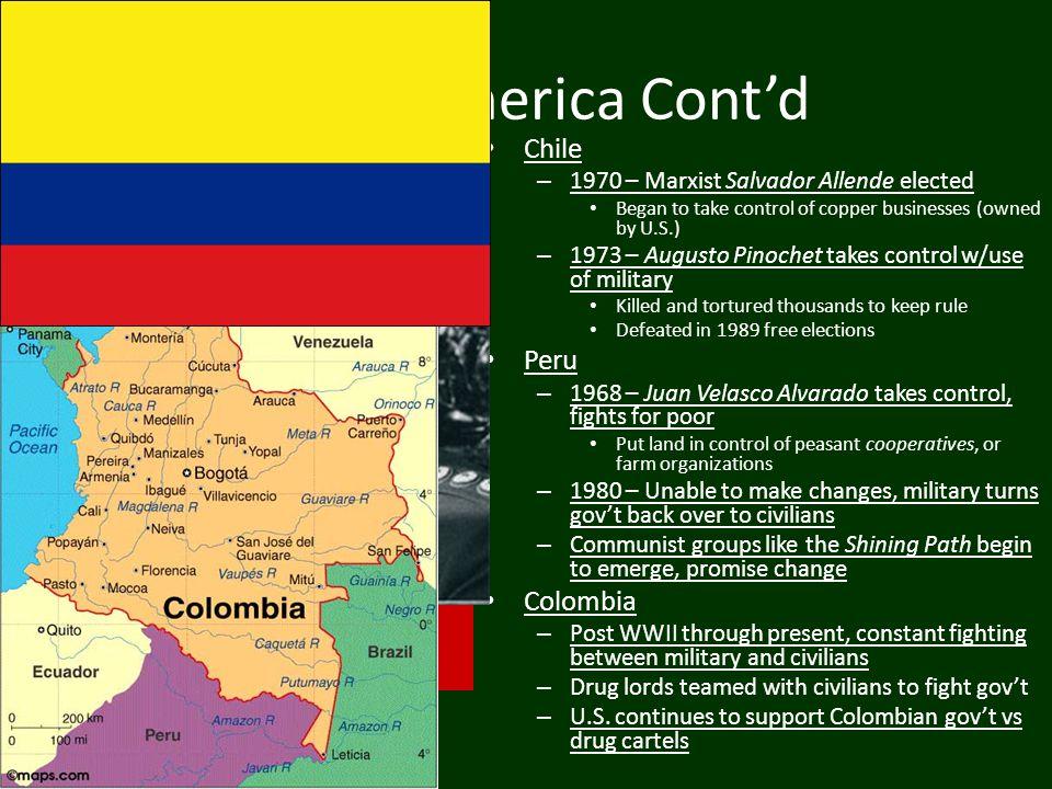 South America Cont'd Chile Peru Colombia
