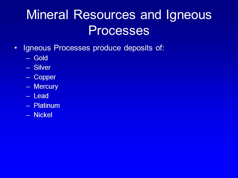 Mineral Resources and Igneous Processes