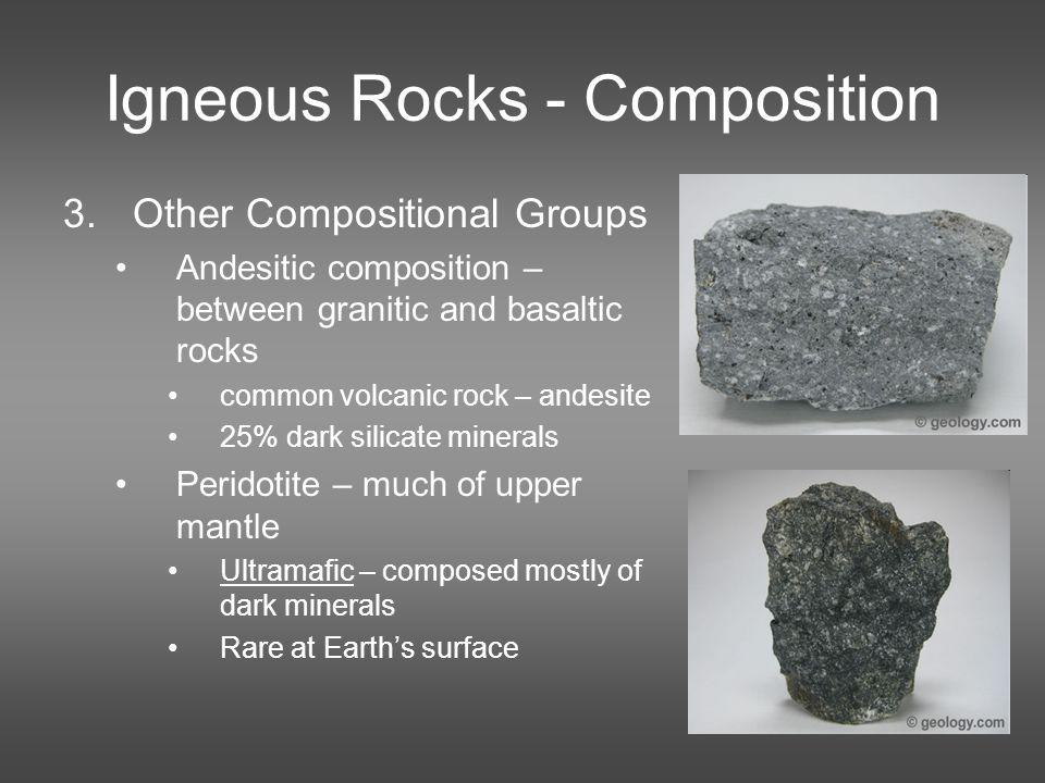 Igneous Rocks - Composition