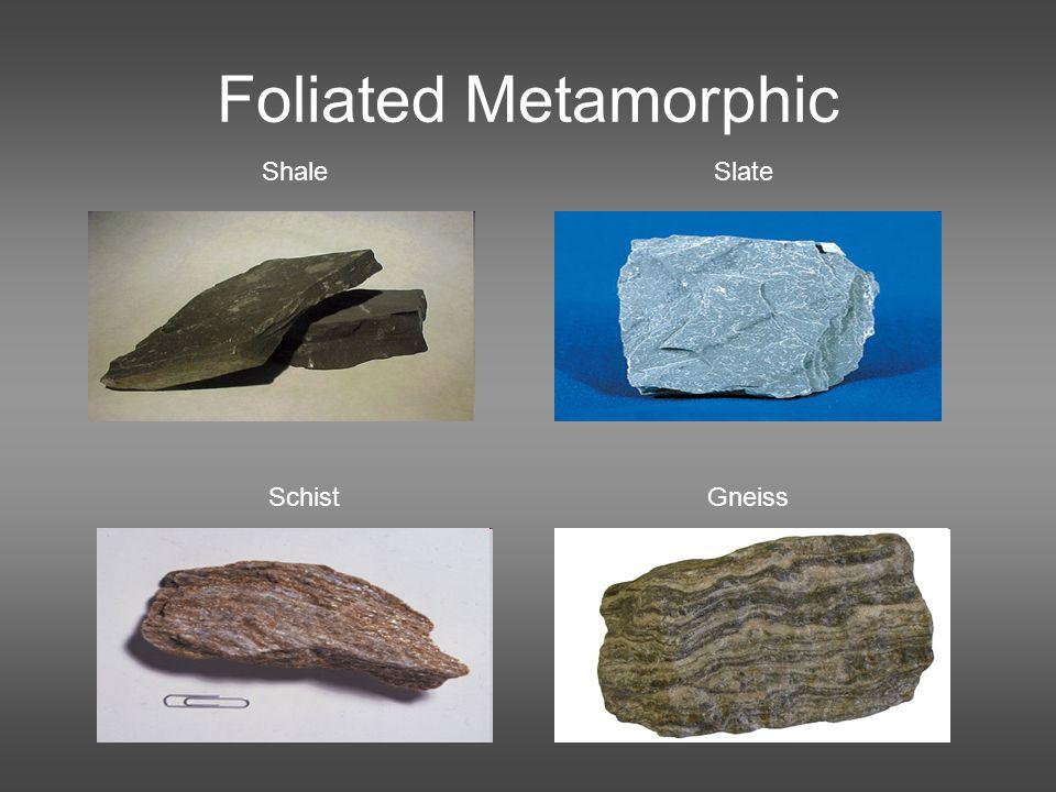 Foliated Metamorphic Shale Slate Schist Gneiss