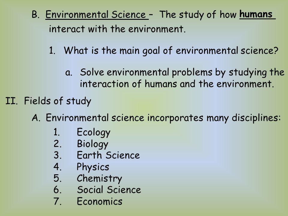 B. Environmental Science –