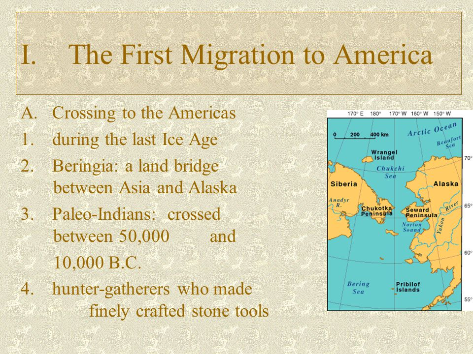 I. The First Migration to America