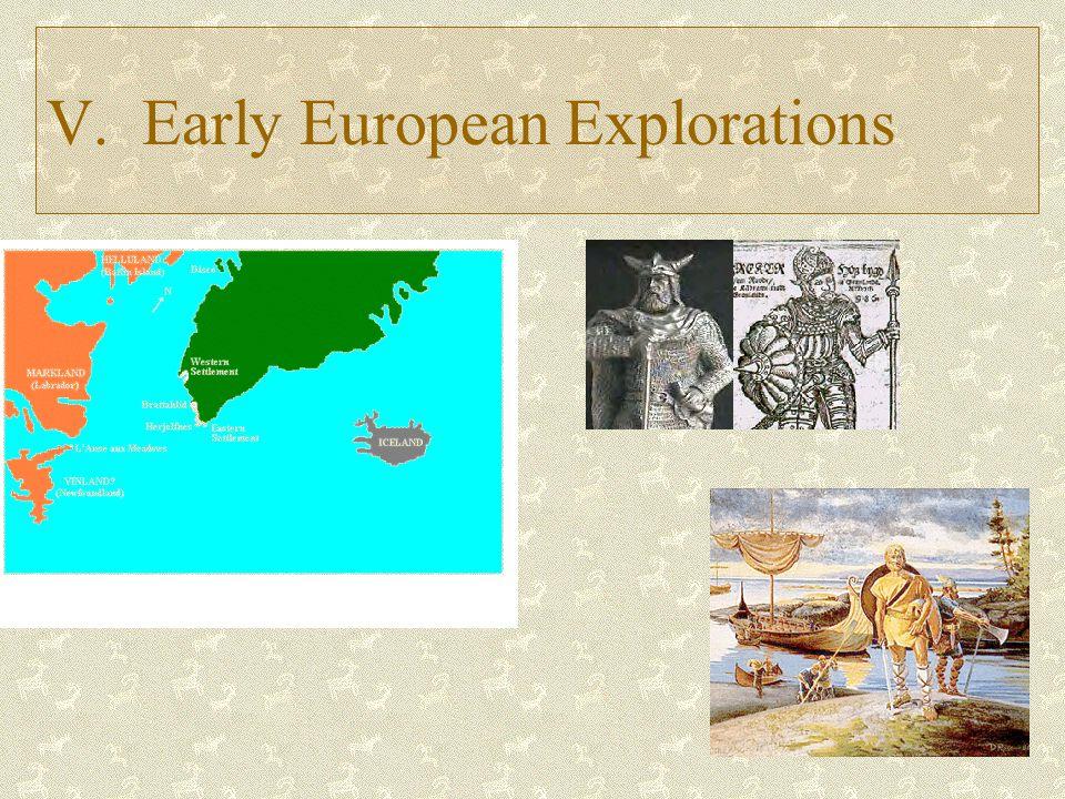 V. Early European Explorations