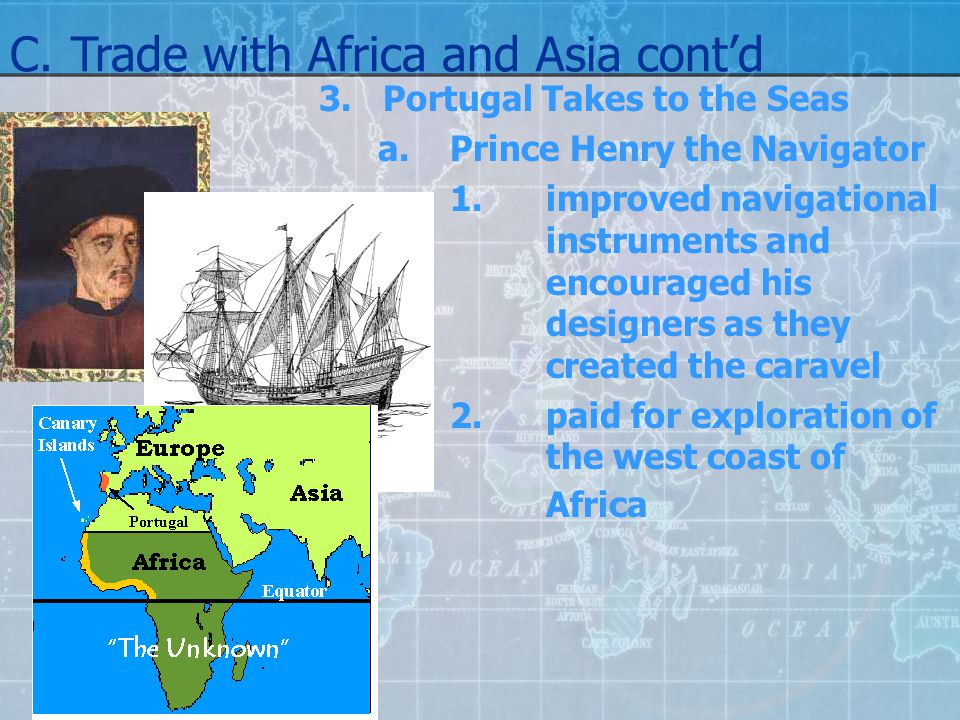 C. Trade with Africa and Asia cont'd
