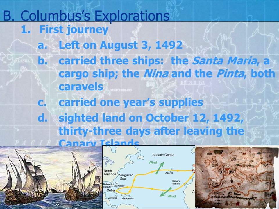 B. Columbus's Explorations