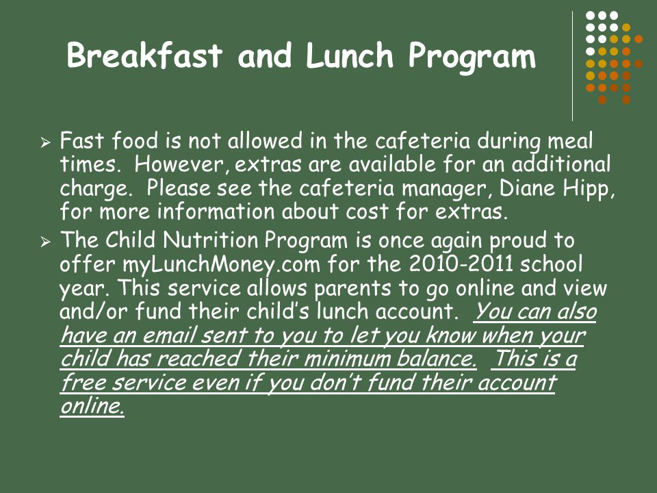 Breakfast and Lunch Program