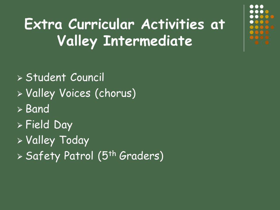 Extra Curricular Activities at Valley Intermediate