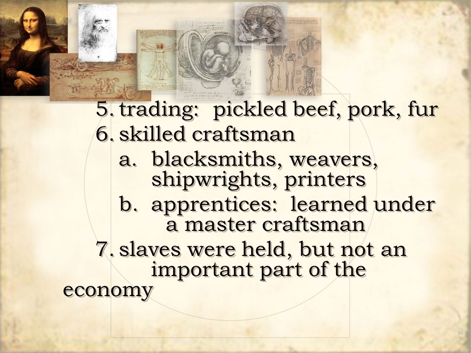 5. trading: pickled beef, pork, fur
