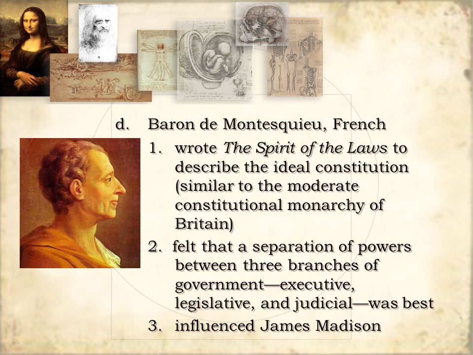 d. Baron de Montesquieu, French
