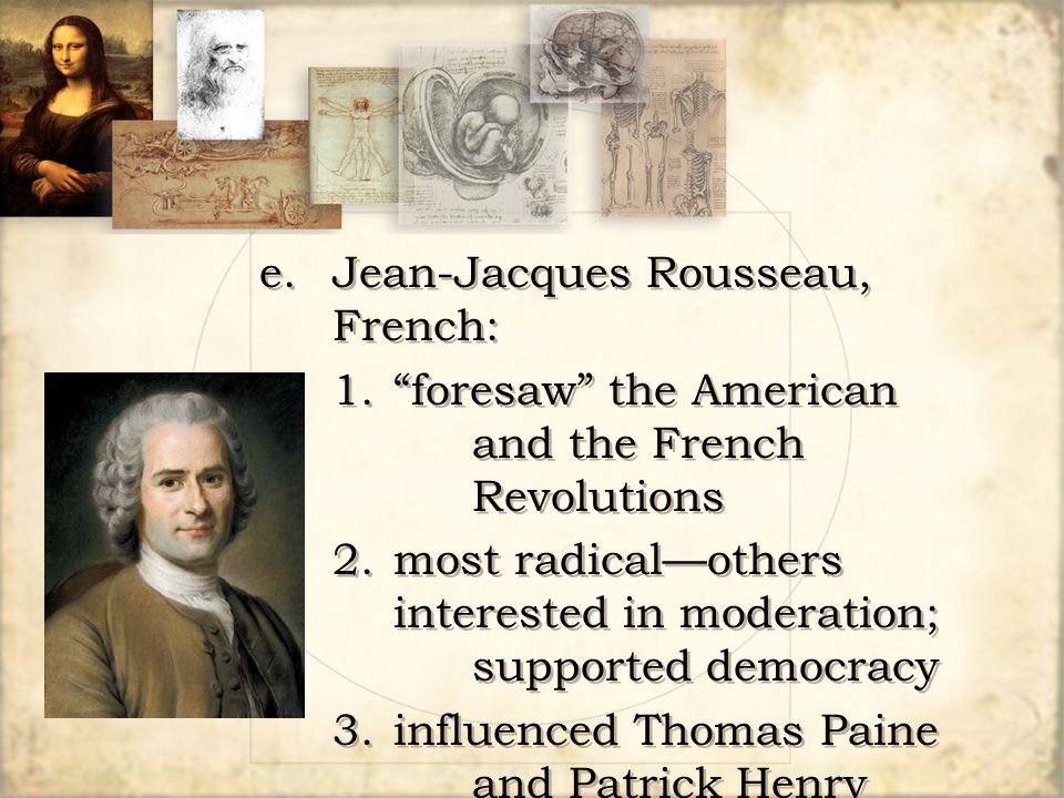 e. Jean-Jacques Rousseau, French: